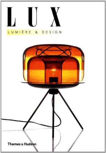 Lux. Lumière et design par Robert Klanten