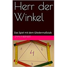 Herr der Winkel: Das Spiel mit dem Gliedermaßstab
