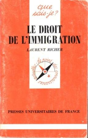 Le Droit de l'immigration par Laurent Richer