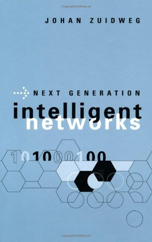 Next Generation Intelligent Networks (Artech House Telecommunications Library) by Johan Zuidweg (2002-08-15)