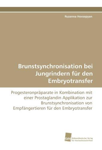 Brunstsynchronisation bei Jungrindern für den Embryotransfer por Hovsepyan Ruzanna