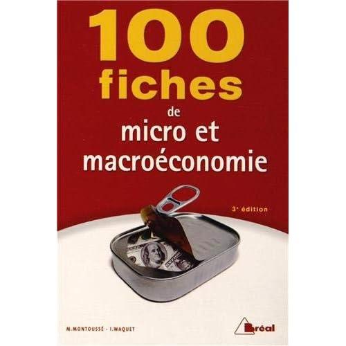 100 fiches de micro et macroéconomie by Unknown(1904-07-13)