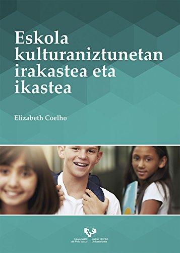 Eskola kulturaniztunetan irakastea eta ikastea por Elizabeth Coelho