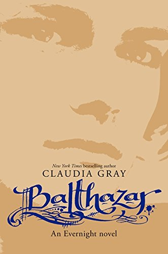 Balthazar (Evernight Novels (Hardcover))