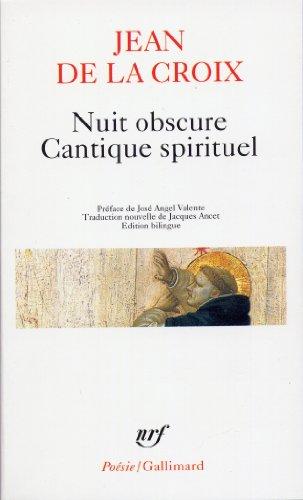 Nuit obscure - Cantique spirituel et autres poèmes par Jean de la Croix
