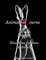 Anima e carne: Poesie
