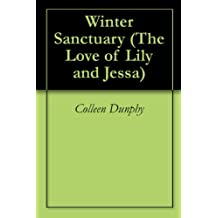 Winter Sanctuary (The Love of Lily and Jessa Book 1)