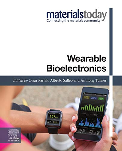 wearable bioelectronics (materials today) (english edition)