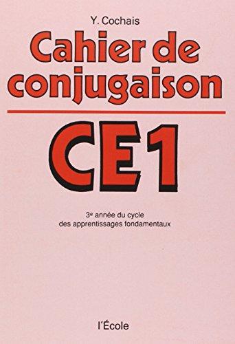 Cahier de conjugaison, CE1 : 3e anne du cycle des apprentissages fondamentaux