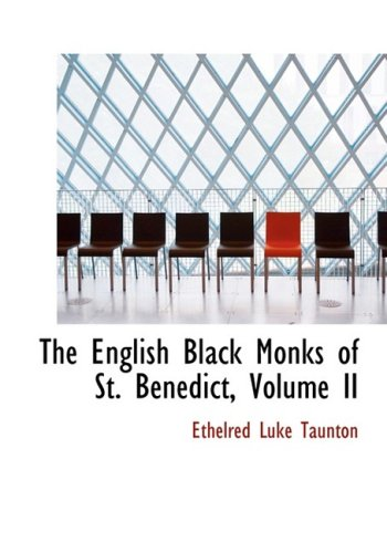 2: The English Black Monks of St. Benedict, Volume II