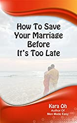 How To Save Your Marriage Before It's Too Late (English Edition)