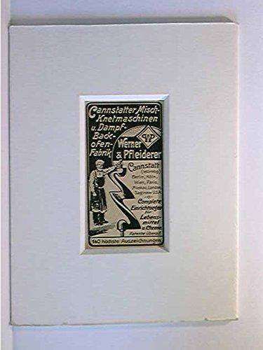 Werbegrafik Cannstatter Misch-Knetmaschinen Dampf-Backofen-Fabrik Werner & Pfleiderer; ca. 1906; Keilschnittpassepartout
