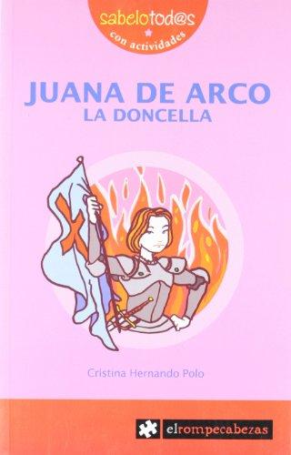 Juana de Arco : la doncella (Sabelotod@s, Band 48)