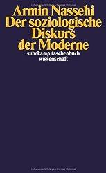 Der soziologische Diskurs der Moderne (suhrkamp taschenbuch wissenschaft)