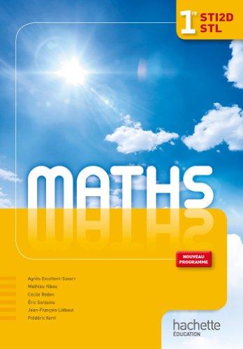 Maths 1e STI2D STL par Agnès Excellent-Savart, Mathieu Hibou, Cécile Redon, Eric Sorosina, Collectif