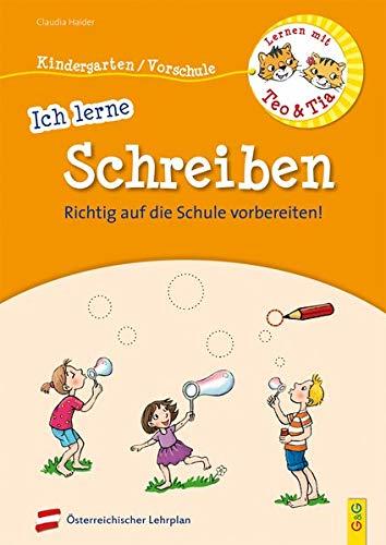 Lernen mit Teo und Tia - Ich lerne Schreiben - Kindergarten/Vorschule: RICHTIG auf die Schule vorbereiten!