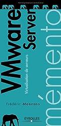 VMware Server : Virtualisation de serveurs