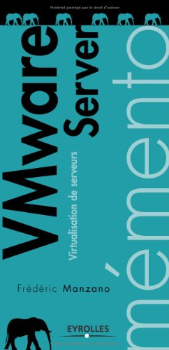 VMware Server : Virtualisation de serveurs par Frédéric Manzano