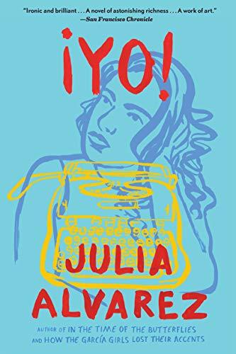 Yo!: A Novel (English Edition) eBook: Julia Alvarez: Amazon.es ...