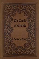 [The Castle of Otranto] (By (author) Horace Walpole) [published: August, 2015]