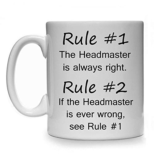 RULE #1 THE HEADMASTER IS ALWAYS RIGHT GIFT MUG CUP PRESENT TEACHER SCHOOL PUPIL -