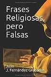 Frases Religiosas, pero Falsas