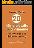 20 Mineralstoffe und Vitamine