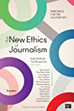 Image de The New Ethics of Journalism: Principles for the 21st Century