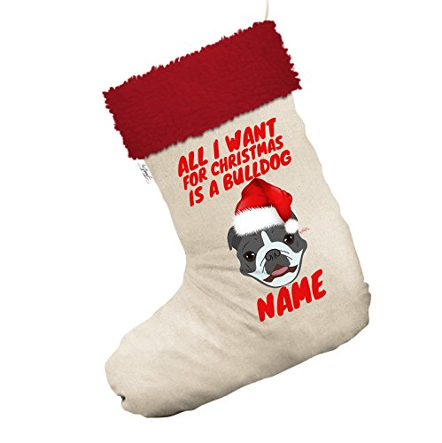 personalisierbar All I Want For Xmas ist ein Bulldog Jumbo weiß Weihnachten Strümpfe Socken mit rotem Rand (Bulldog Weihnachts-strumpf)