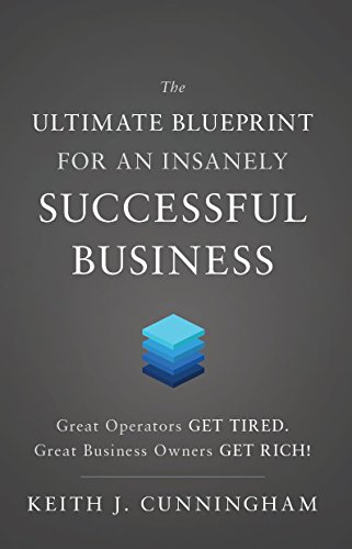 The Ultimate Blueprint for an Insanely Successful Business (English Edition)