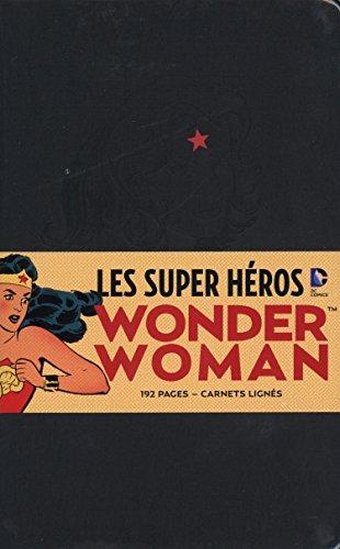 Les Super-héros DC Comics : Wonder Woman : Carnet ligné