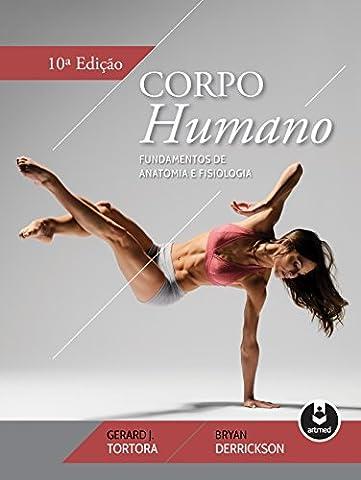 Anatomie Tortora - Corpo Humano. Fundamentos de Anatomia e Fisiologia