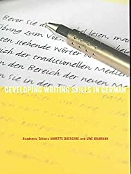 [(Developing Writing Skills in German)] [Edited by Uwe Baumann ] published on (August, 2006)