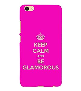 Fuson Designer Back Case Cover for Vivo X7 Plus (Keep CAlm Be cool Be Quiet Be Glamorous Be awesome)