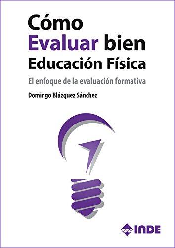 Cómo evaluar bien en Educación Física: El enfoque de la evaluación