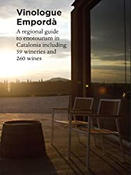 Vinologue Empordà (English Edition)