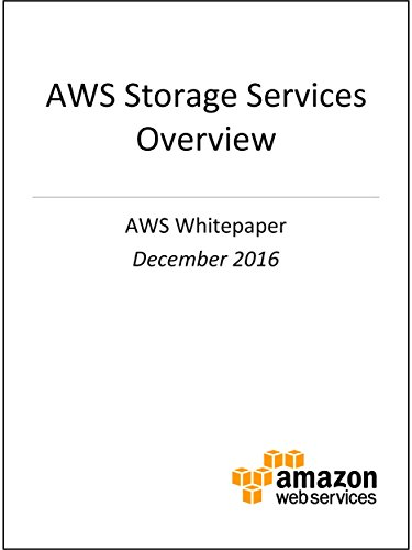 AWS Storage Services Overview (AWS Whitepaper): A Look at Storage Services Offered by AWS (English Edition) por Amazon Web Services