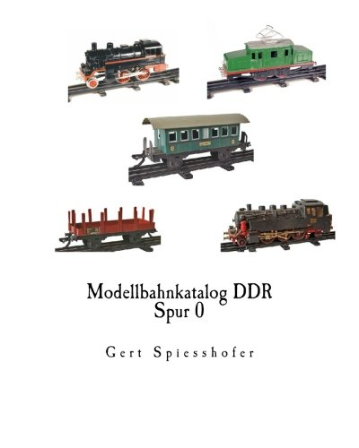 Modellbahnkatalog DDR Spur 0