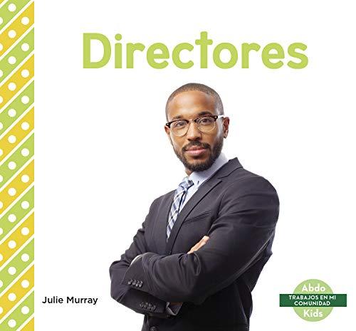 Directores (Principals) (Trabajos Enmi Comunidad) por Julie Murray