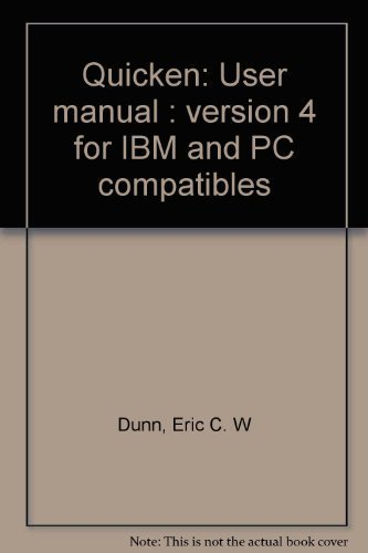 quicken-user-manual-version-4-for-ibm-and-pc-compatibles-by-dunn-eric-c-w-1991-paperback