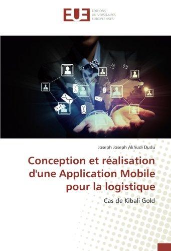 Conception et réalisation d'une Application Mobile pour la logistique par Joseph Joseph Akhudi Dudu