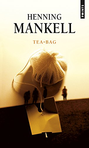 Tea-Bag par Henning Mankell