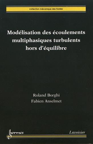 Modlisation des coulements multiphasiques turbulents hors d'quilibre