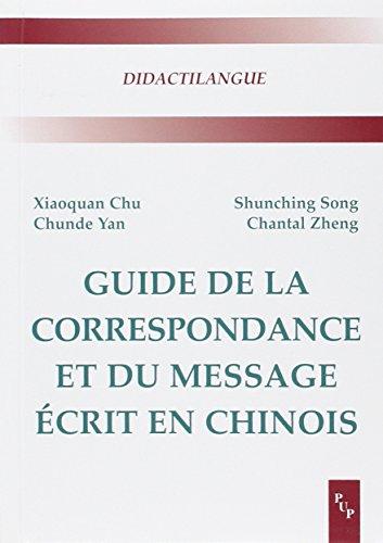 Guide de la correspondance et du message écrit en chinois par Xiaoquan Chu