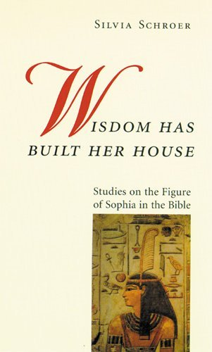 Wisdom Has Built Her House: Studies on the Figure of Sophia in the Bible by Linda M. Maloney (Translator), William McDonough (Translator), Silvia Schroer (Translator) � Visit Amazon's Silvia Schroer Page search results for this author Silvia Schroer (Translator) (1-Jan-2000) Paperback