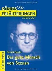 Der Gute Mensch Von Sezuan. Erlauterungen Und Materialien by Bertolt Brecht (2002-02-28)