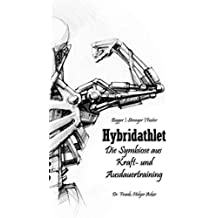 Hybridathlet: Die Symbiose aus Kraft- und Ausdauertraining