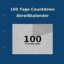 100 Tage Countdown Abreißkalender