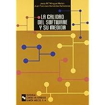 La Calidad Del Software y Su Medida (Manuales)