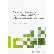 Jurisprudencia del TJUE sobre las cláusulas abusivas (Temas ...